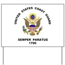 Semper Paratus Yard Sign