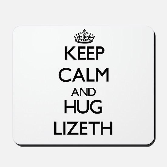 Keep Calm and HUG Lizeth Mousepad