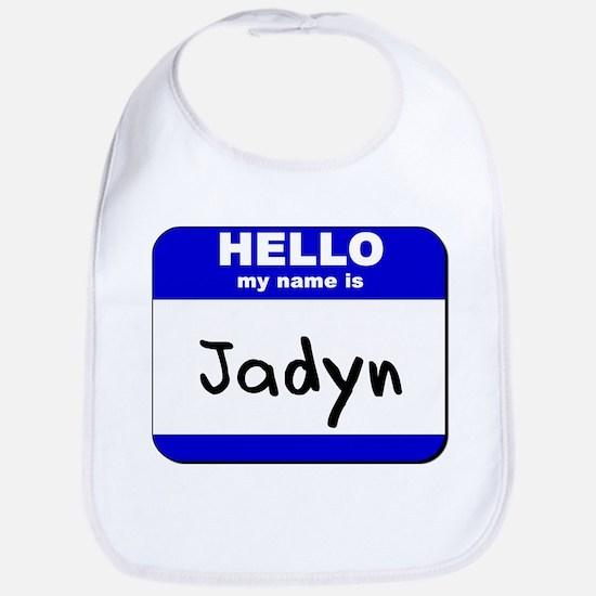hello my name is jadyn  Bib