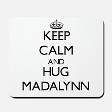 Keep Calm and HUG Madalynn Mousepad