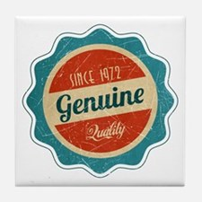 Retro Genuine Quality Since 1972 Tile Coaster