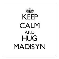 "Keep Calm and HUG Madisyn Square Car Magnet 3"" x 3"