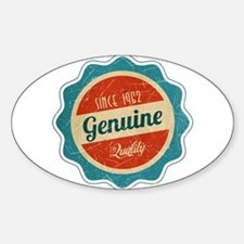 Retro Genuine Quality Since 1962 Sticker (Oval)