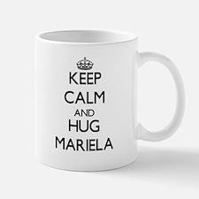 Keep Calm and HUG Mariela Mugs