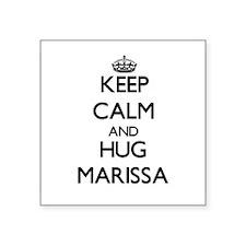 Keep Calm and HUG Marissa Sticker
