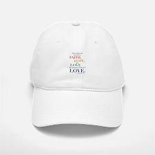 Faith, Hope, Love, The Greatest of these is Love B