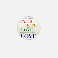 Faith, Hope, Love, The Greatest of these is Love M