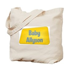 Baby Allyson Tote Bag