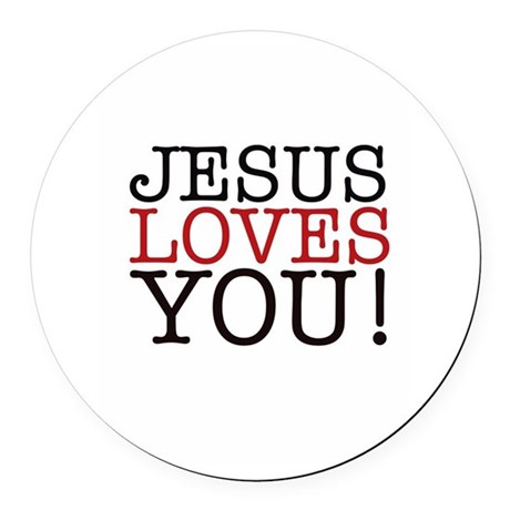 Jesus loves You! Round Car Magnet