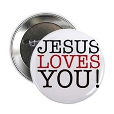 "Jesus loves You! 2.25"" Button"