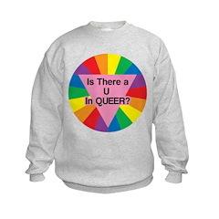 U in QUEER? Sweatshirt
