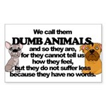 Dumb Animals Sticker (Rectangle)