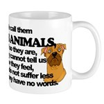 Dumb Animals Mug