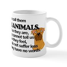 Dumb Animals Mug