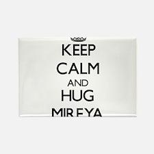Keep Calm and HUG Mireya Magnets