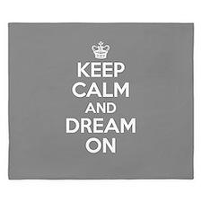Keep Calm And Dream On King Duvet