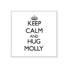 Keep Calm and HUG Molly Sticker
