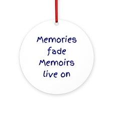 Blue - Memories fade Memoirs live on Ornament (Rou