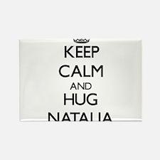 Keep Calm and HUG Natalia Magnets