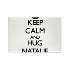 Keep Calm and HUG Natalie Magnets
