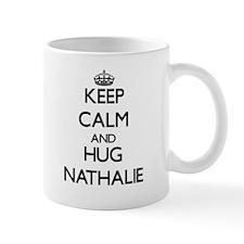 Keep Calm and HUG Nathalie Mugs