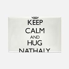 Keep Calm and HUG Nathaly Magnets