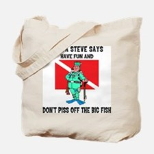SCUBA Steve Says Tote Bag