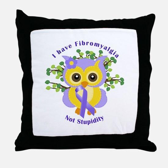 I have Fibromyalgia Throw Pillow