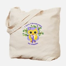 I have Fibromyalgia Tote Bag