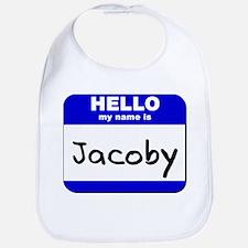 hello my name is jacoby  Bib
