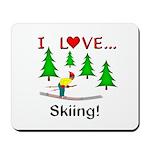 I Love Skiing Mousepad