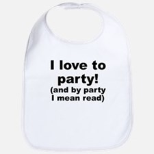 I Love To Party (And By Party I Mean Read) Bib