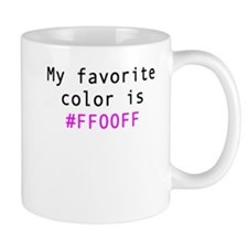 My Favorite Color Is FF00FF Mugs
