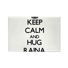 Keep Calm and HUG Raina Magnets