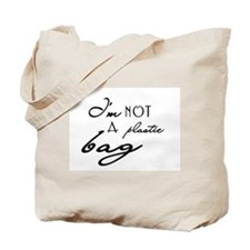 I'm Not a Plastic Bag Canvas Tote