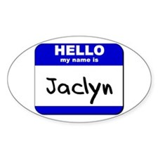 hello my name is jaclyn Oval Decal