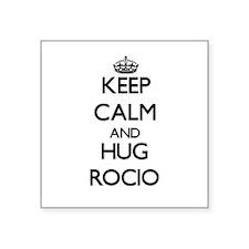 Keep Calm and HUG Rocio Sticker