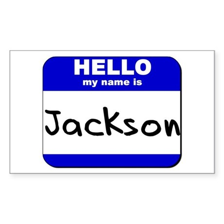 hello my name is jackson Rectangle Sticker