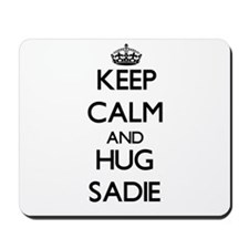 Keep Calm and HUG Sadie Mousepad