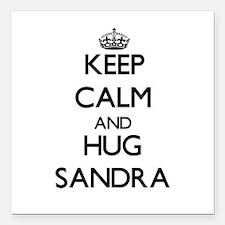 "Keep Calm and HUG Sandra Square Car Magnet 3"" x 3"""