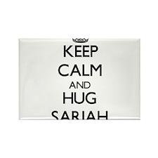 Keep Calm and HUG Sariah Magnets