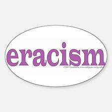 eracism.jpg Decal