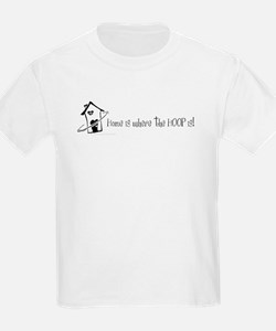 Home is where the hoop is T-Shirt