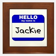 hello my name is jackie  Framed Tile