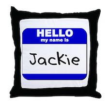 hello my name is jackie  Throw Pillow