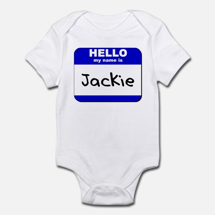 hello my name is jackie  Infant Bodysuit