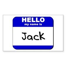 hello my name is jack Rectangle Decal