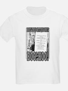 BOO FRIGG'N HOO! T-Shirt