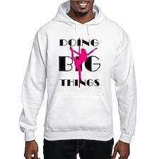 Doing BIG Things Pink Hoodie