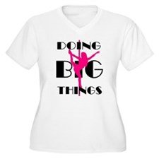 Doing BIG Things Pink Plus Size T-Shirt